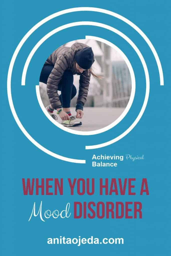 Five tips for achieving balance when you suffer from a mood disorder. #mentalhealthawareness #bipolar #anxiety #depression