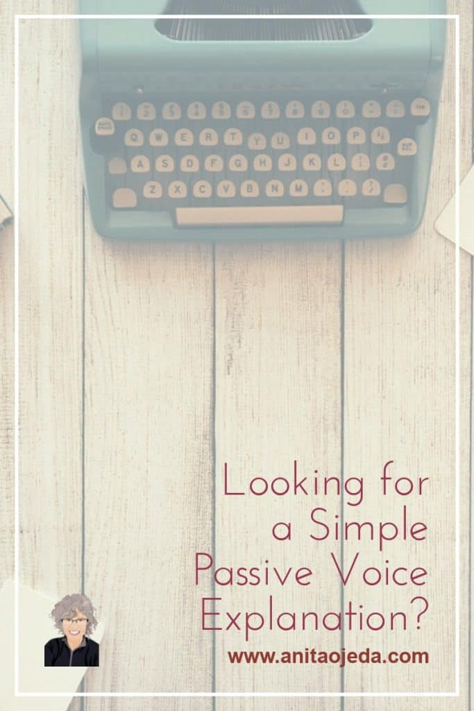 Here's a simple passive voice explanation and a few good reasons why you want to eliminate passive construction from your writing. Your readers will thank you. #betterwriting #passivevoice #improveyourwriting