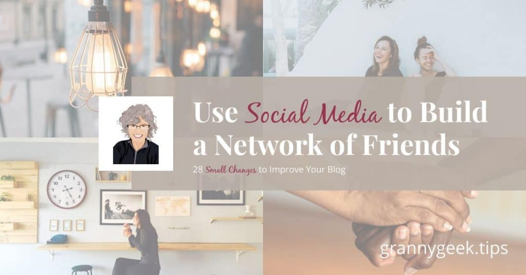 Want to make blogging friends on Twitter and Facebook? These tips should help. Just remember that social media is a tool, not a one-stop destination, for blog growth. #blogger #bloggrowth #friends #write28days #socialmedia
