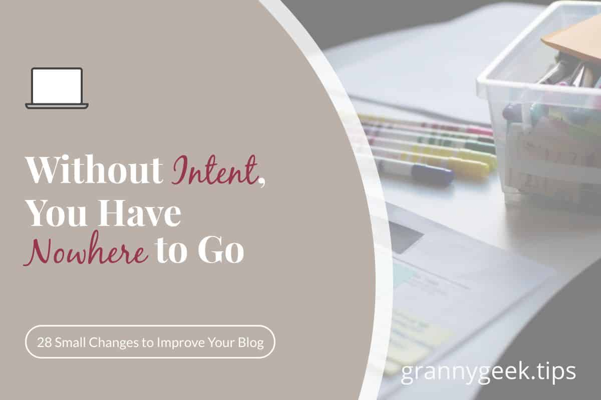 You can work, or you can work with intent. If you want to experience blog growth, take an honest look at your intentions. Why, exactly, do you blog? Three quick tips to help you discover your intent. #blogger #beginner #write28days #amblogging